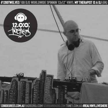 1200 Degrees EP75 plus 1200 Twelves EP29 ft My Therapist Is A DJ x (UK) with your host DJ D