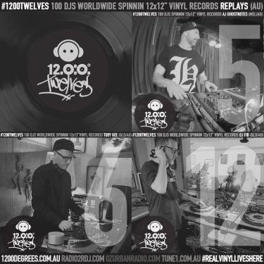1200 Degrees Mixxbosses ep72 ft AJ Ghostnotes, DJ Toby Gee, DJ Fib (AU) 1200 Twelves mixes #5 #6 #12 with your host DJ D